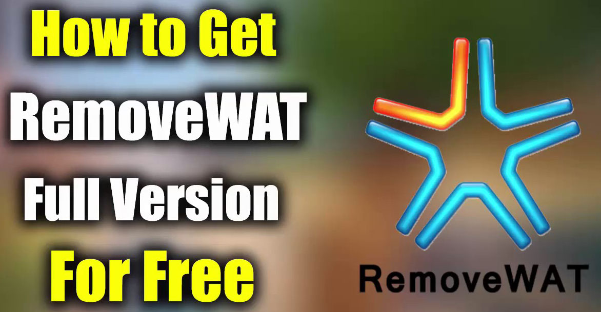 RemoveWAT 2.2.9 Full Version Download HERE !