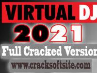 Virtual DJ 2021 Build 5980 Crack Download HERE !